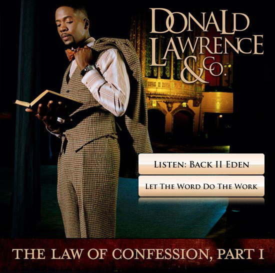 Donald Lawrence, The Law of Confession, Part I - Black